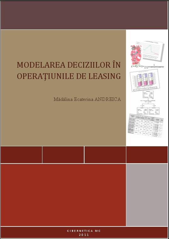 Detalii: Modelarea deciziilor in operatiunile de leasing